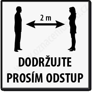 Tabulka s piktogramem osob a textem dodržujte prosím odstup